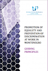 Promotion of Equality and Prevention of Discrimination at Work in Montenegro - Guiding Principles
