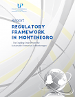 Regulatory Framework in Montenegro - the Enabling Environment for Sustainable Enterprises in Montenegro