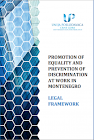 Promotion of Equality and Prevention of Discrimination at Work in Montenegro - Legal Framework